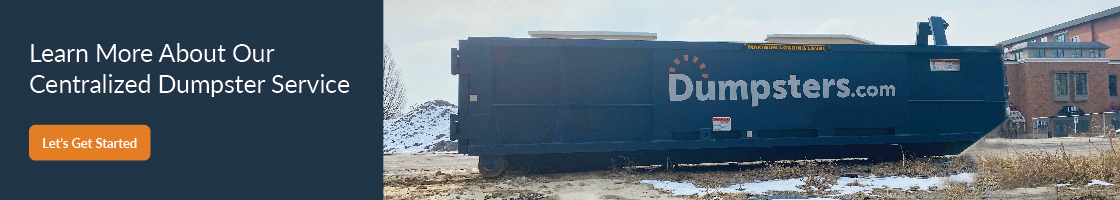 Learn About Our Centralized Dumpster Service