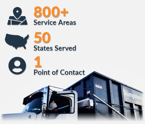 construction dumpsters in over 800 service areas across all 50 states through one point of contact